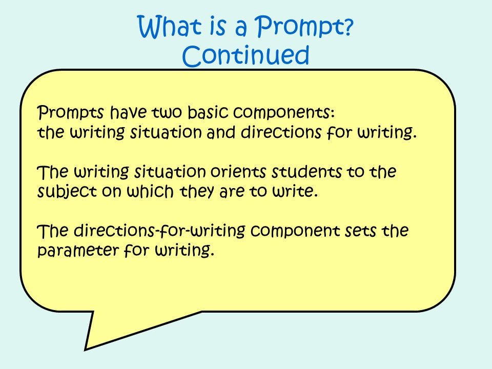 What is a Prompt Continued