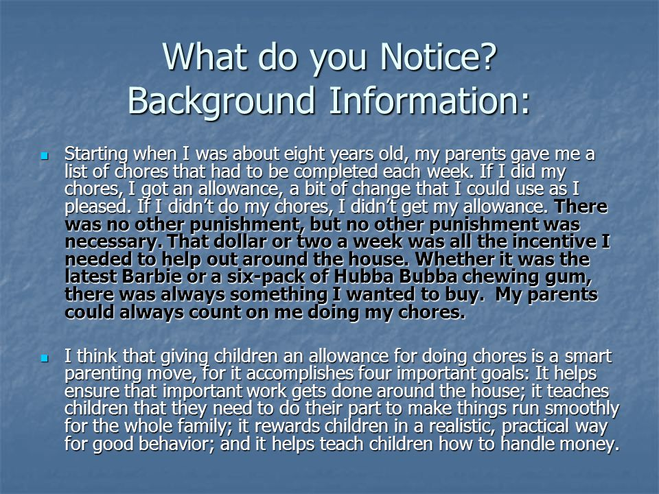 What do you Notice Background Information: