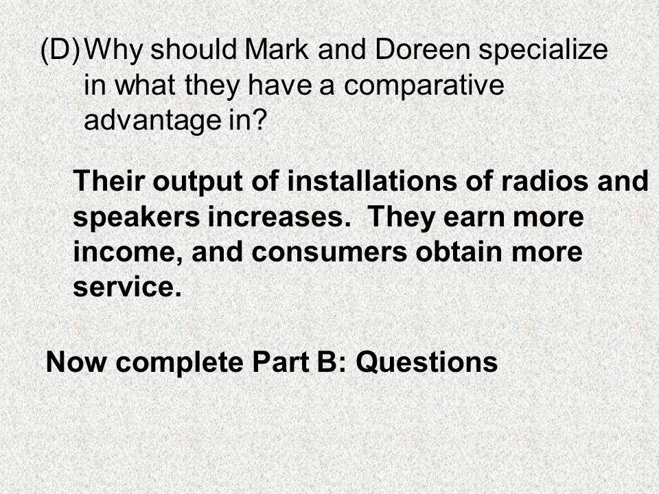 Why should Mark and Doreen specialize in what they have a comparative advantage in