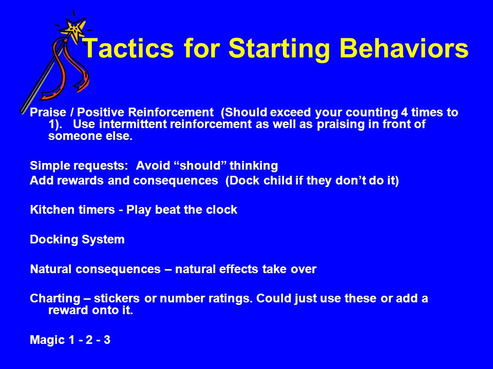 Tactics for Starting Behaviors