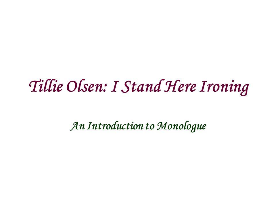 tillie olsen i stand here ironing ppt  tillie olsen i stand here ironing