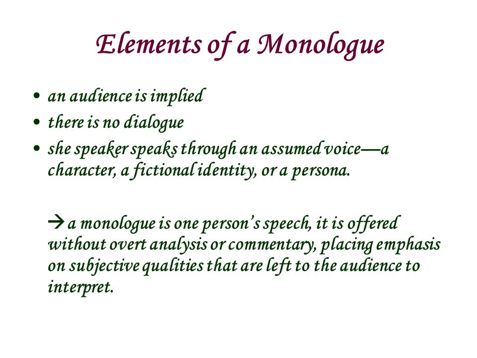 Elements of a Monologue