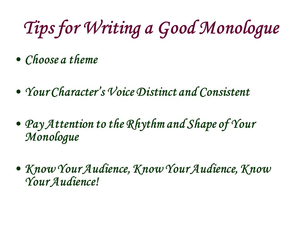 Tips for Writing a Good Monologue
