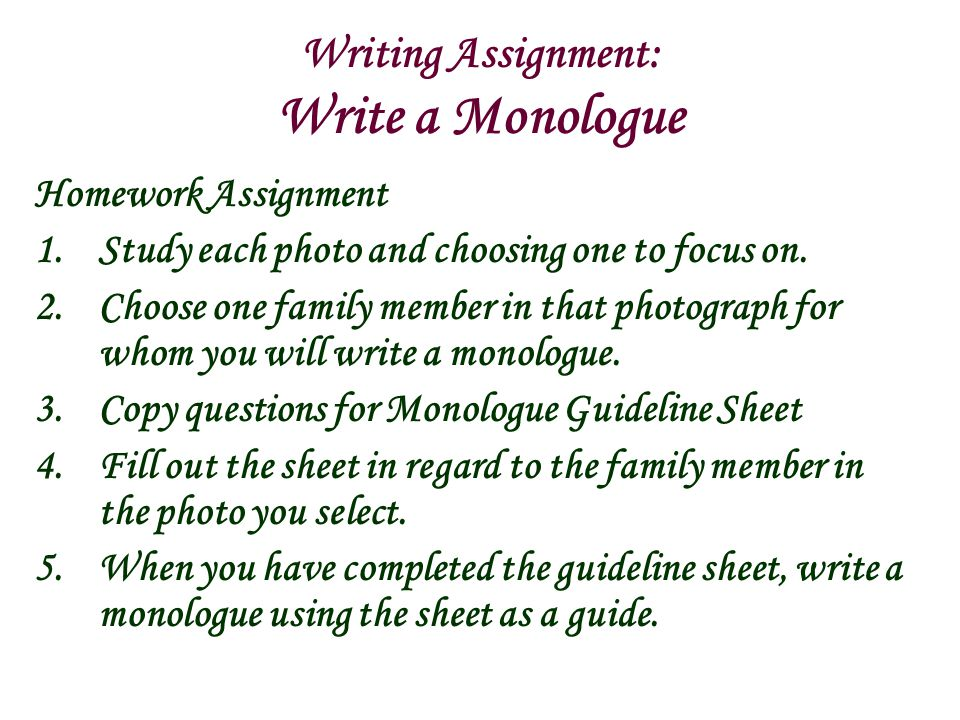 Writing Assignment: Write a Monologue