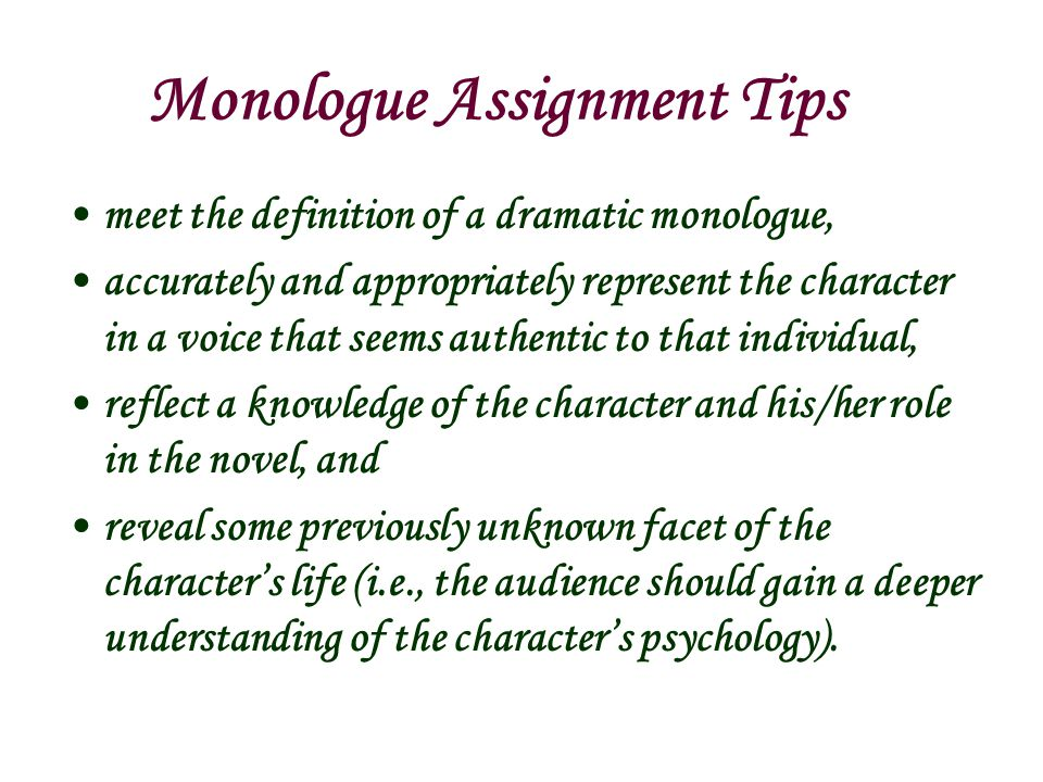 Monologue Assignment Tips