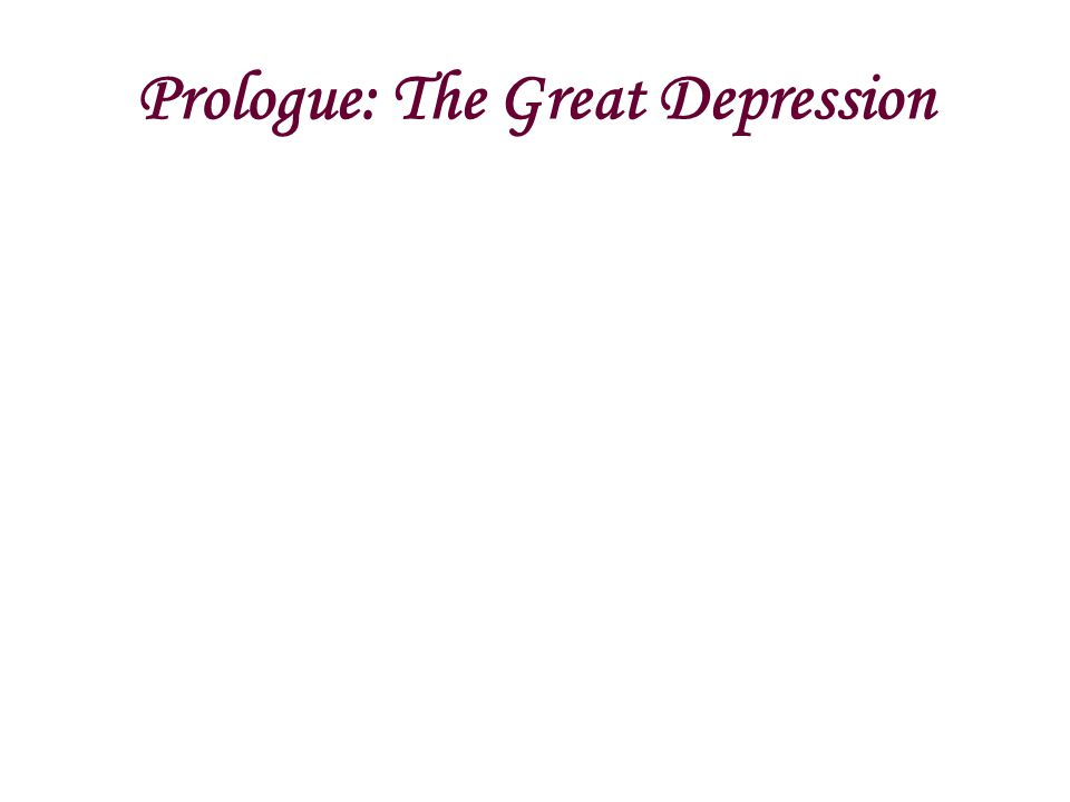 Prologue: The Great Depression