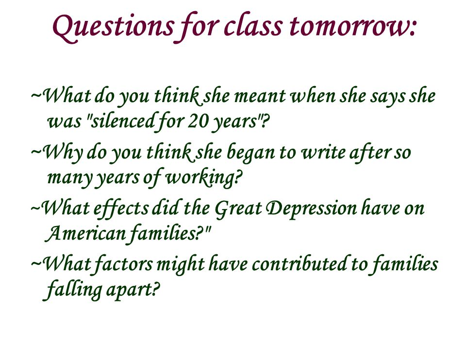 Questions for class tomorrow:
