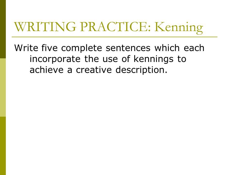 WRITING PRACTICE: Kenning