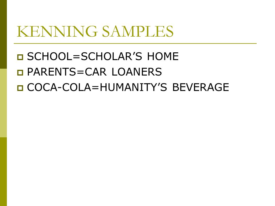 KENNING SAMPLES SCHOOL=SCHOLAR'S HOME PARENTS=CAR LOANERS