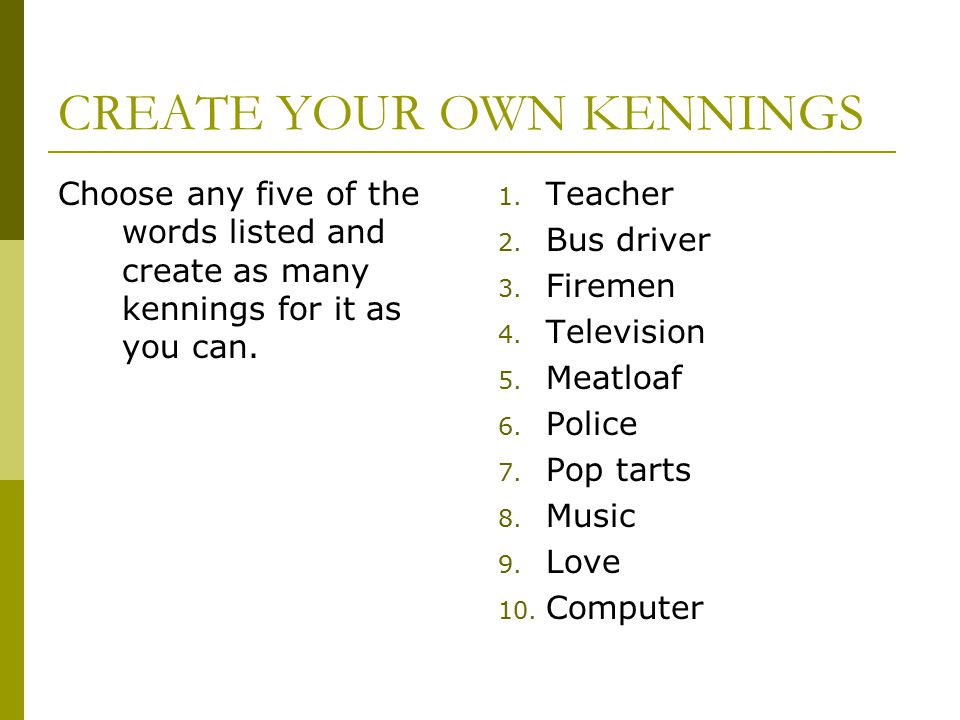 CREATE YOUR OWN KENNINGS