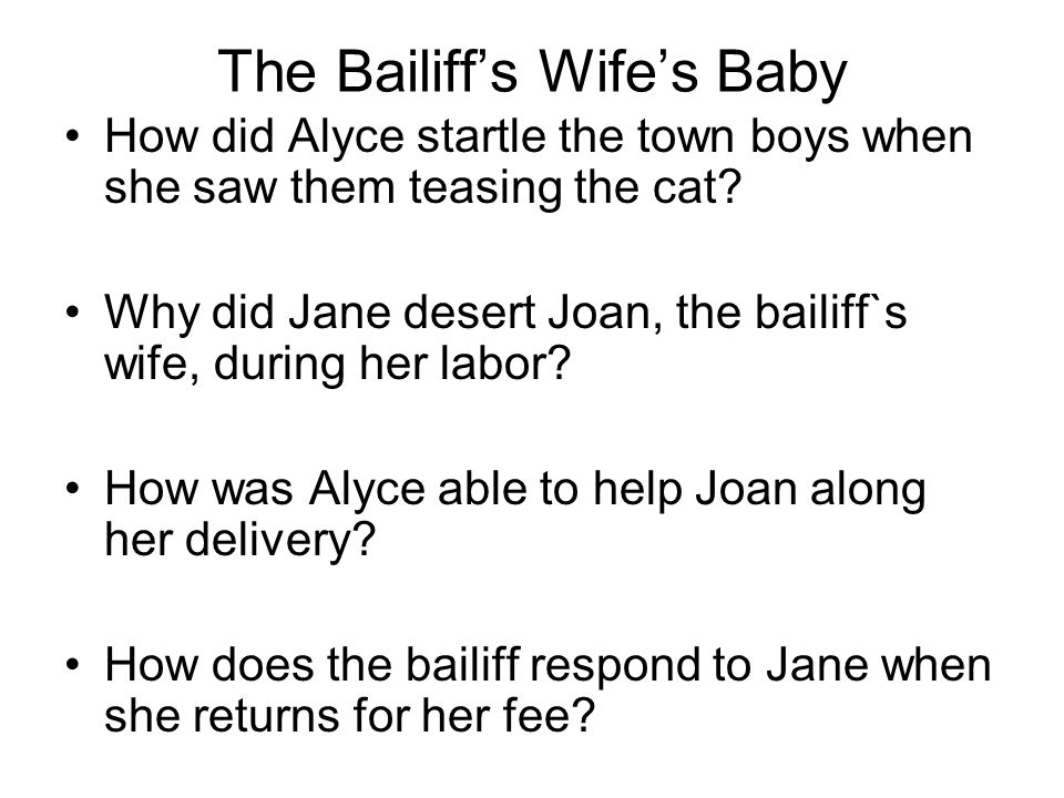 The Bailiff's Wife's Baby