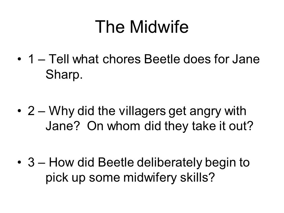The Midwife 1 – Tell what chores Beetle does for Jane Sharp.