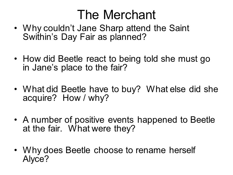 The Merchant Why couldn't Jane Sharp attend the Saint Swithin's Day Fair as planned