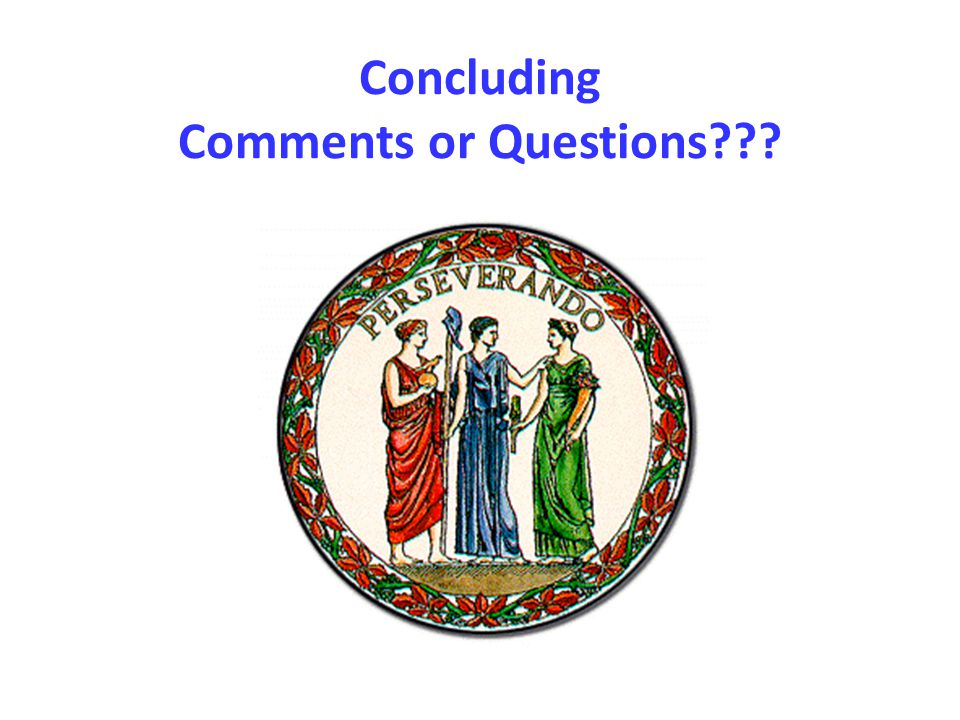 Concluding Comments or Questions