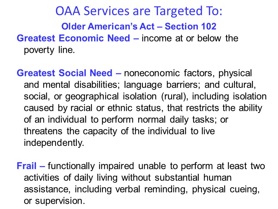 OAA Services are Targeted To: