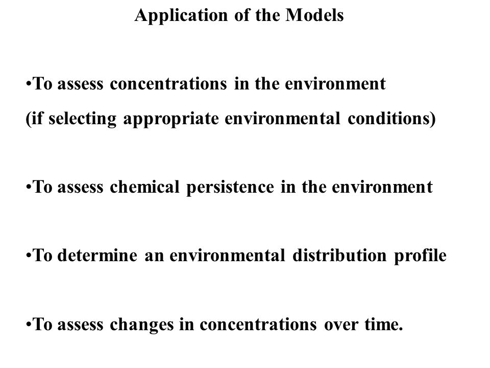 Application of the Models