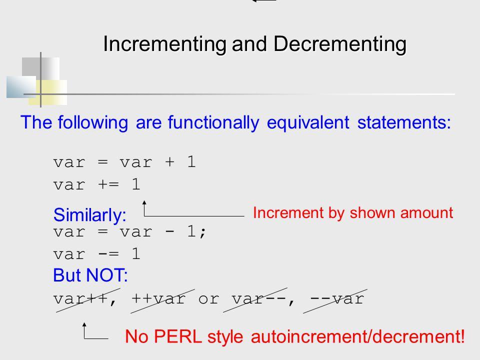 Incrementing and Decrementing