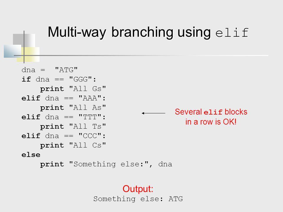 Multi-way branching using elif