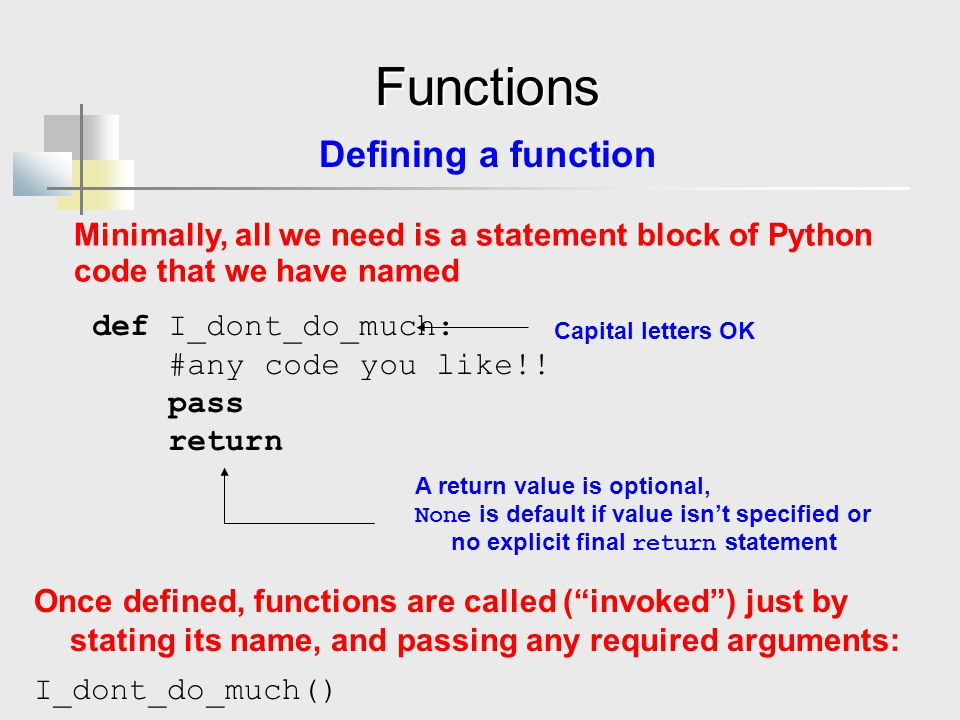 Functions Defining a function
