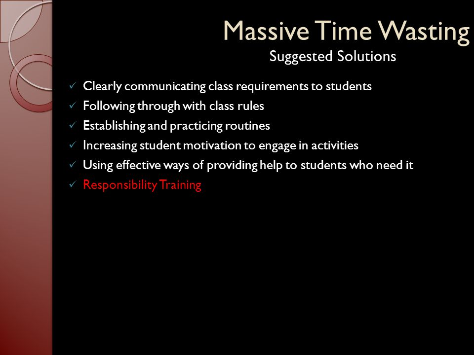 Massive Time Wasting Suggested Solutions