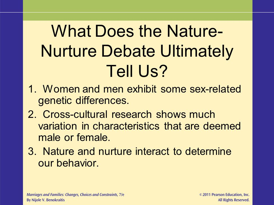 What Does the Nature-Nurture Debate Ultimately Tell Us