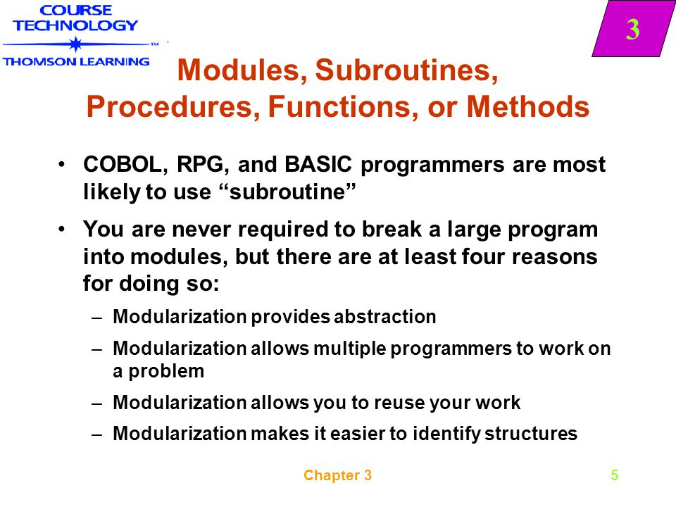 Modules, Subroutines, Procedures, Functions, or Methods