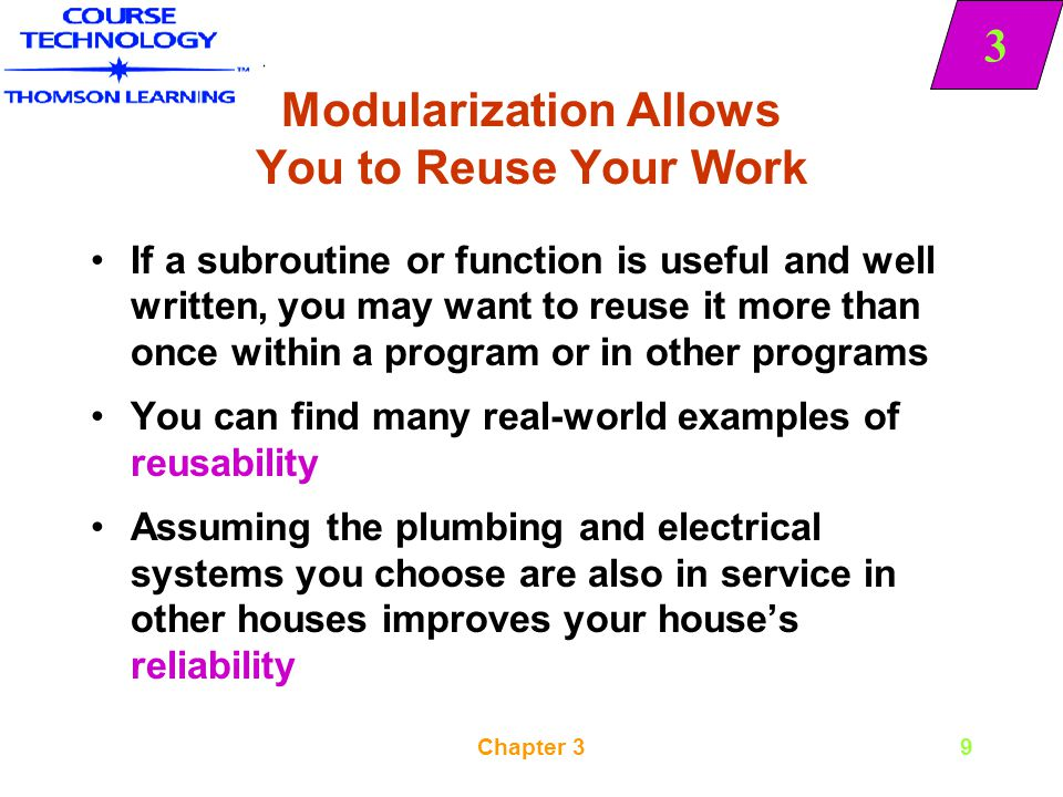 Modularization Allows You to Reuse Your Work