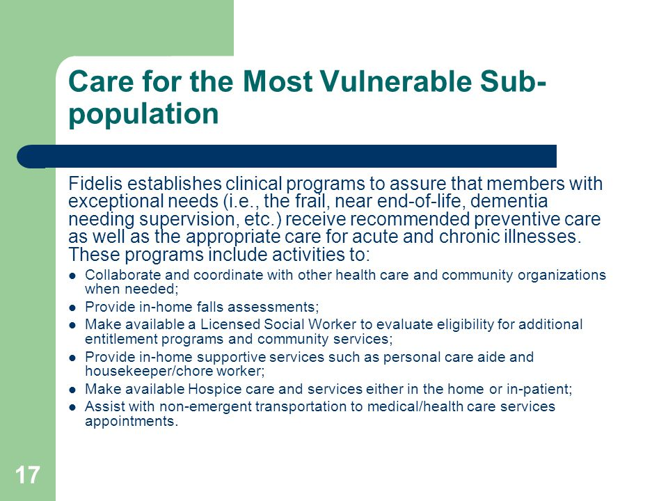 Care for the Most Vulnerable Sub- population