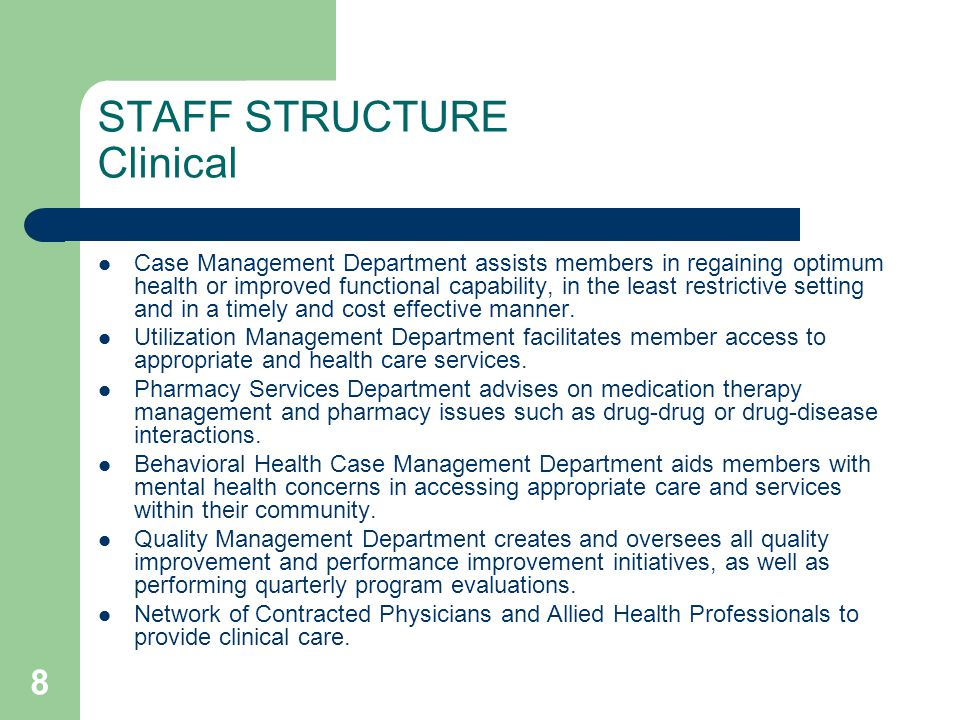 STAFF STRUCTURE Clinical