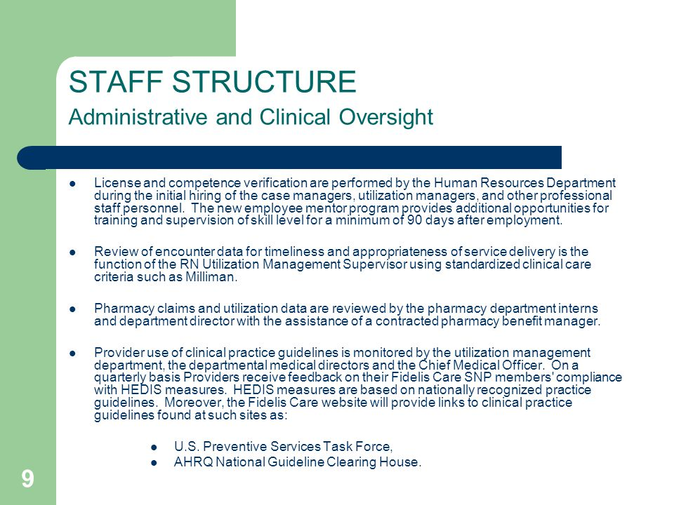 STAFF STRUCTURE Administrative and Clinical Oversight