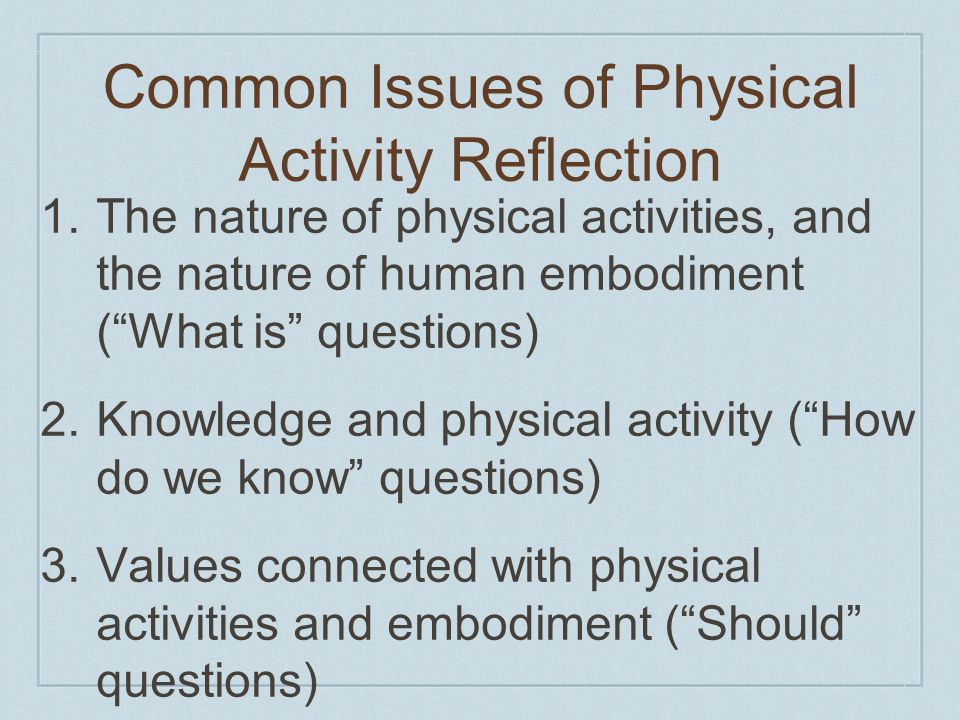 Common Issues of Physical Activity Reflection