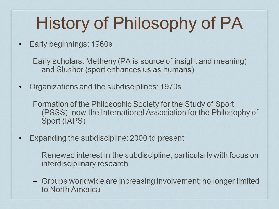 History of Philosophy of PA