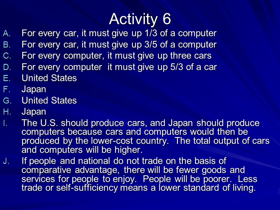 Activity 6 For every car, it must give up 1/3 of a computer