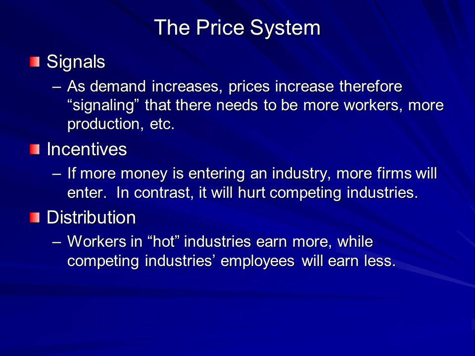 The Price System Signals Incentives Distribution