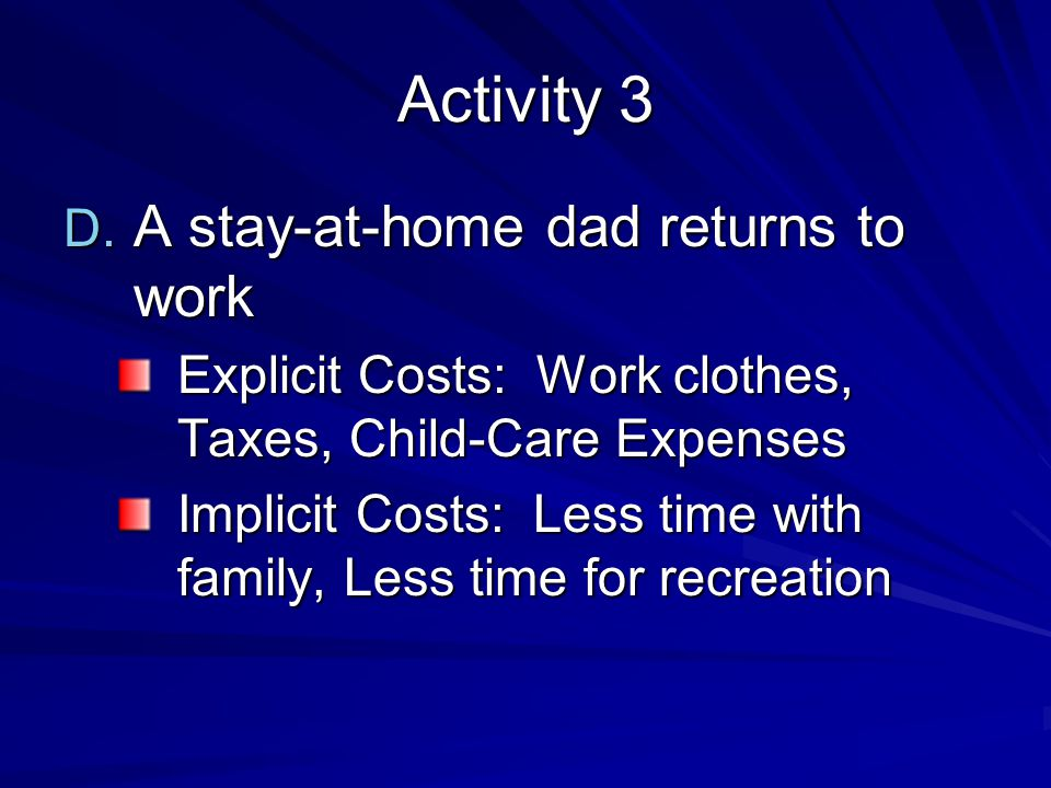 Activity 3 A stay-at-home dad returns to work