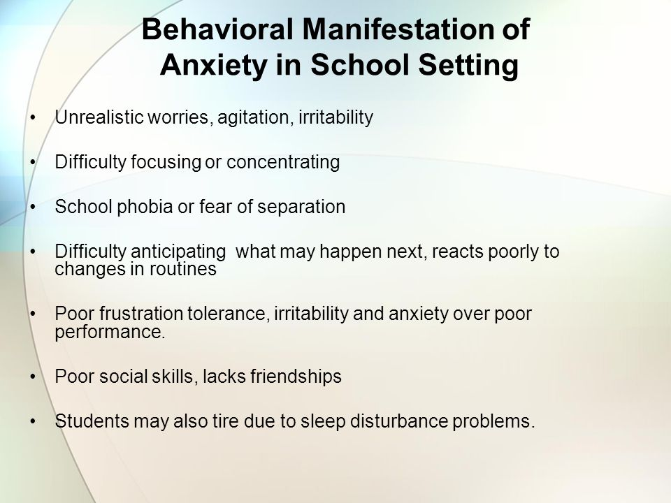 Behavioral Manifestation of Anxiety in School Setting