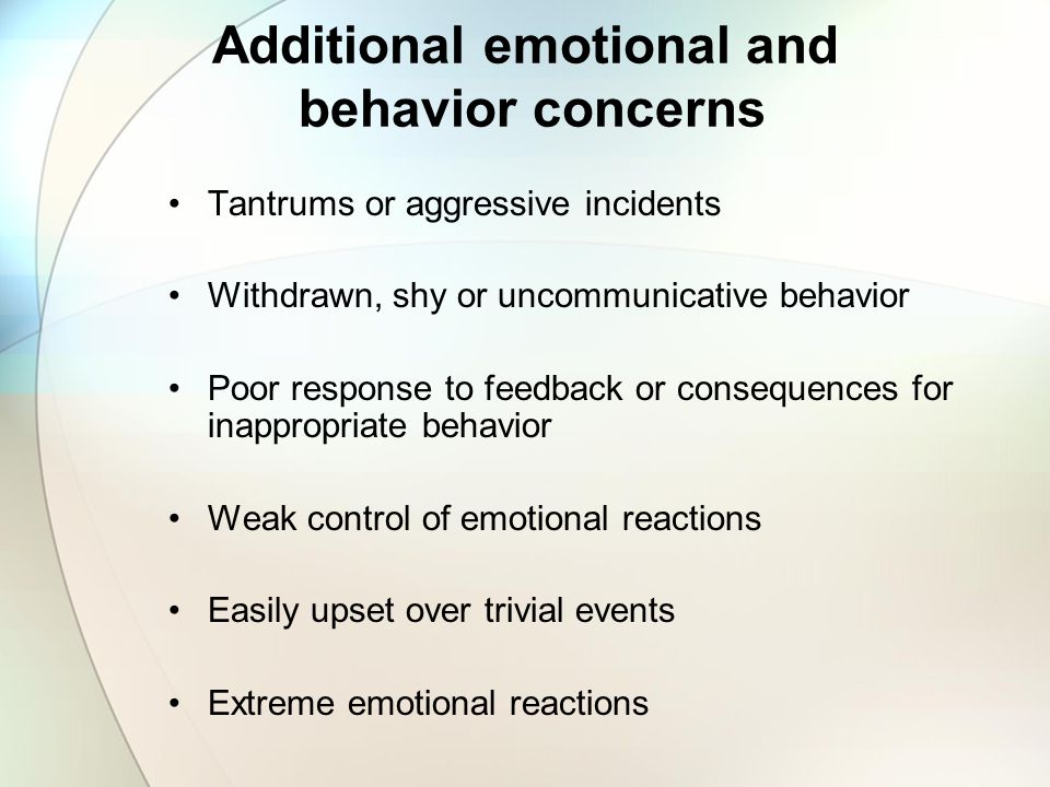 Additional emotional and behavior concerns