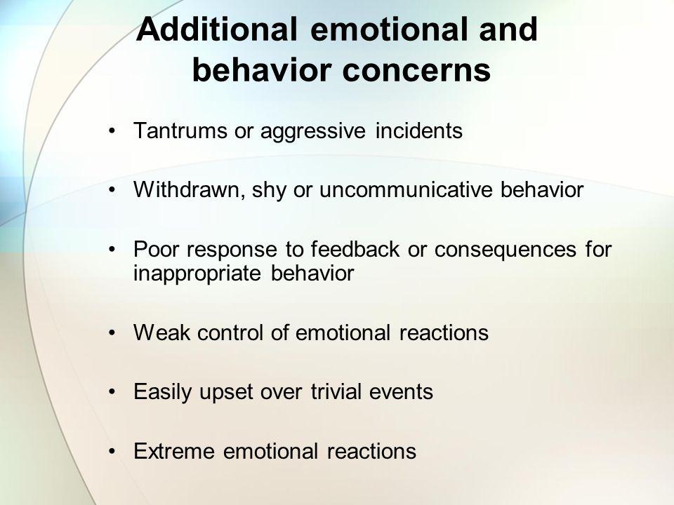 Additional emotional and behavior concerns