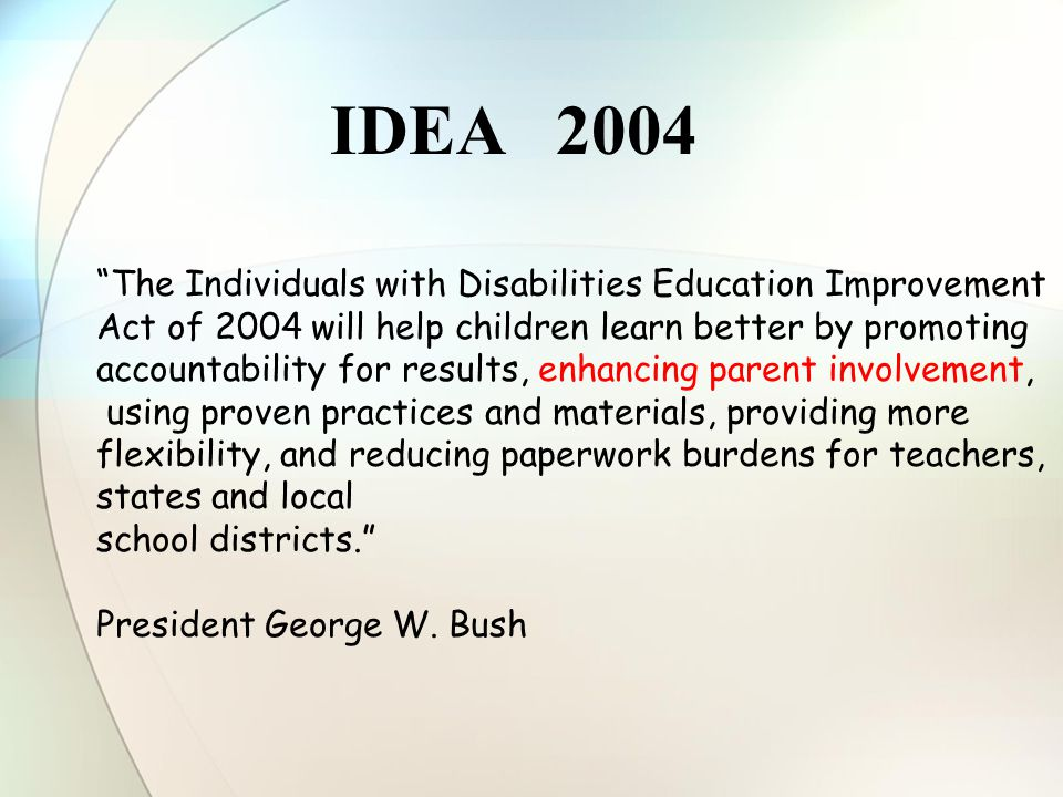 IDEA 2004 The Individuals with Disabilities Education Improvement