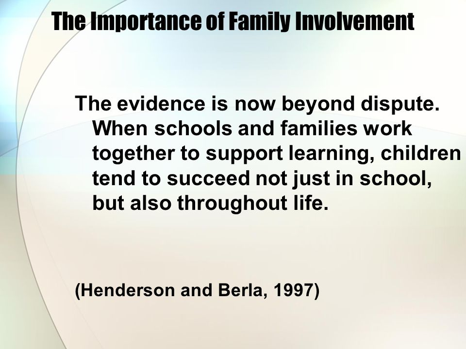 The Importance of Family Involvement