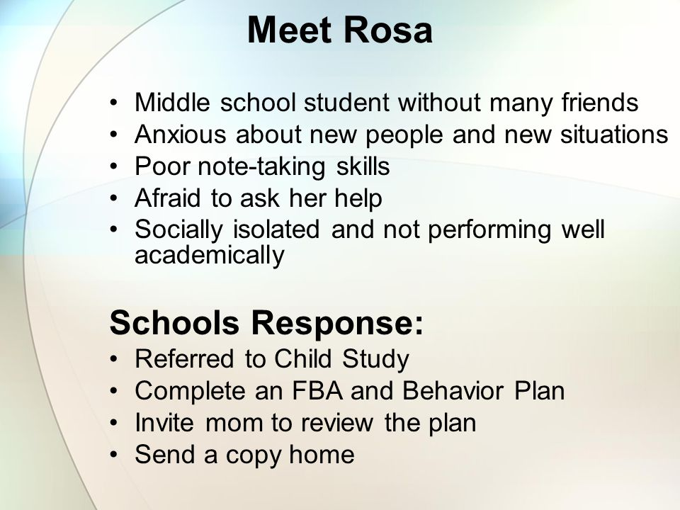Meet Rosa Schools Response: Middle school student without many friends