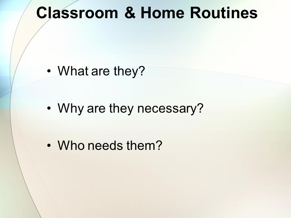 Classroom & Home Routines