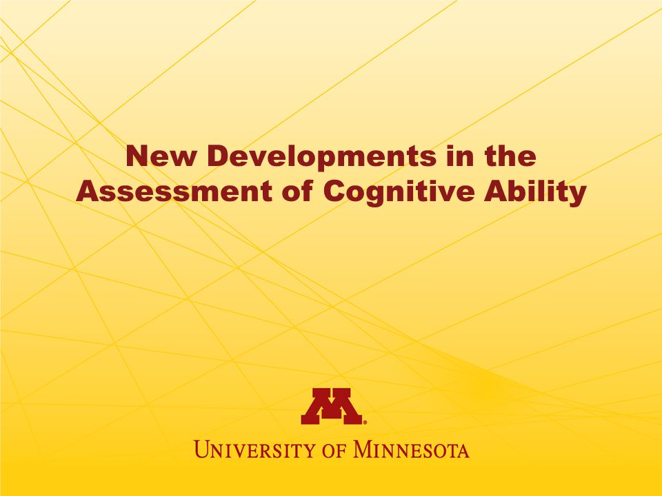 New Developments in the Assessment of Cognitive Ability