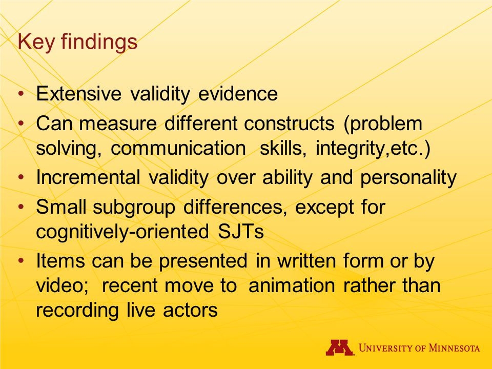 Key findings Extensive validity evidence