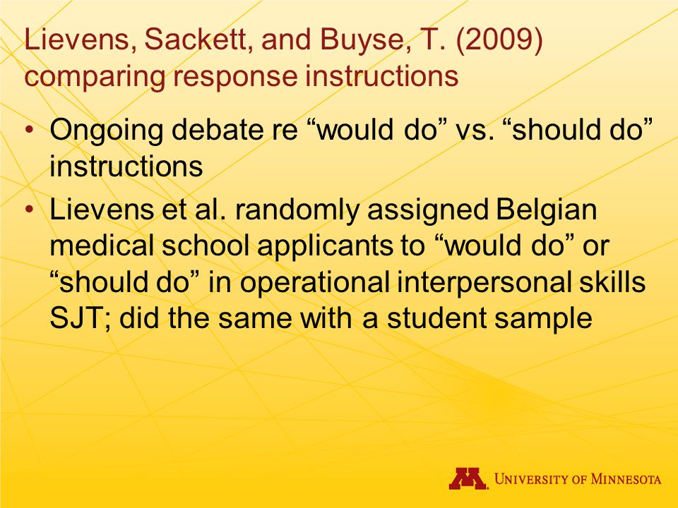 Lievens, Sackett, and Buyse, T. (2009) comparing response instructions