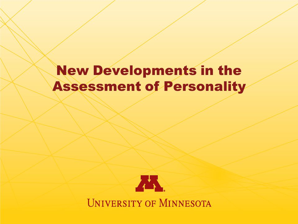 New Developments in the Assessment of Personality