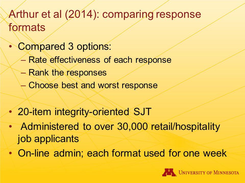 Arthur et al (2014): comparing response formats