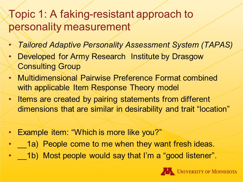 Topic 1: A faking-resistant approach to personality measurement
