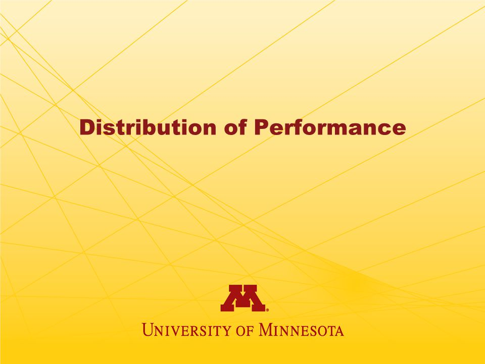 Distribution of Performance