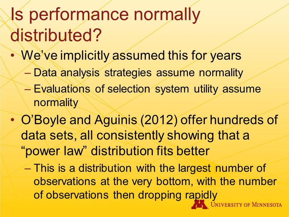 Is performance normally distributed